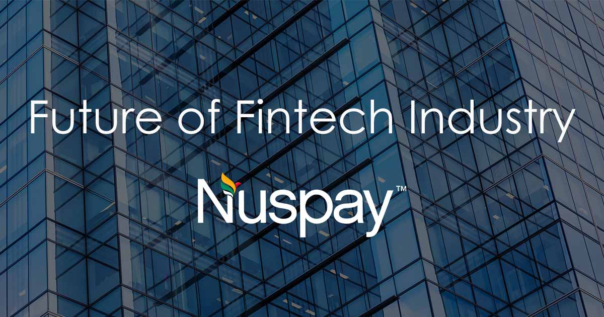 Nuspay is the Future of Digital Payment Solution & Fintech industry