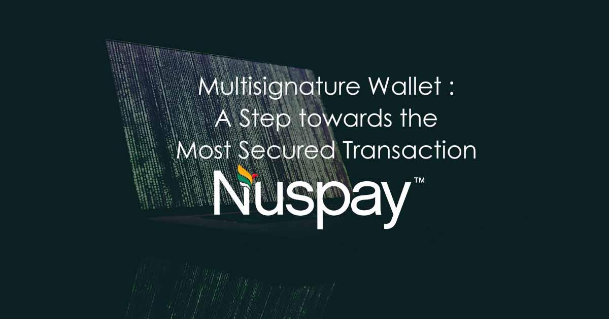 Nuspay Multi Signature Wallet